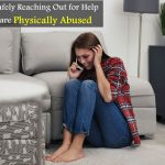 Tips-for-Safely-Reaching-Out-for-Help-If-Your-are-Physically-Abused